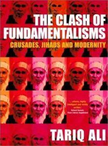 The Clash of Fundametalism by Tariq Ali
