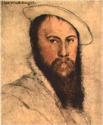 Sir Thomas Wyatt wrote poetry in the 1500s and he was popular in the court of King Henry VIII. He is rumored to have been in love with Anne Boelyn.